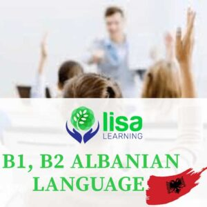 LISA Learning - Albanian Language - B1 - B2