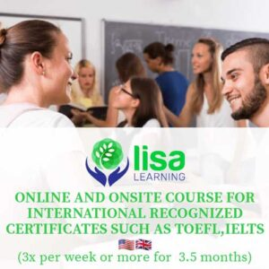 LISA Learning Online and Onsite Course for International Recognized Certificates TOEFL IELTS